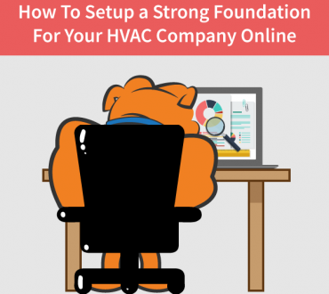 How To Setup A Strong Foundation For Your HVAC Company Online
