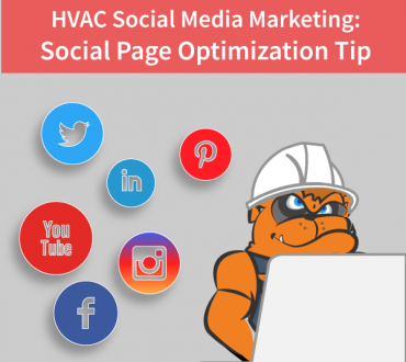 HVAC Social Media Marketing Tip: How To Optimize Your Social Pages