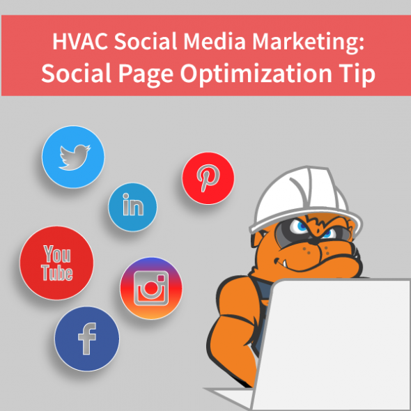 HVAC Social Media Marketing: Social Page Optimization Tip