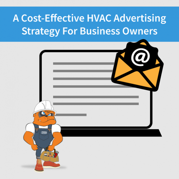 The Most Cost-Effective Advertising Strategy For HVAC Companies To Run